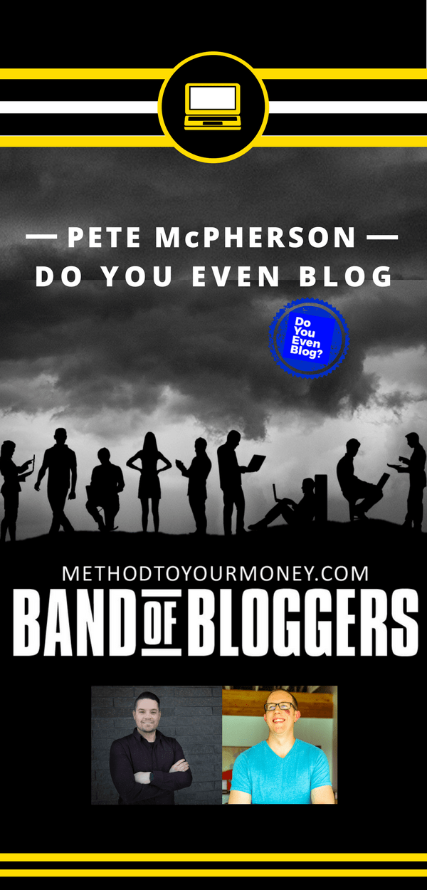 For beginners and experienced bloggers, ideas and tricks for successful writing, SEO, & tools to make money can be easy to find but hard to distill. Band of Bloggers doesn't just give the best blogging tips, but also insightful personal wisdom and ideas from the best bloggers in the business. Today's featured blogger is Pete McPherson from Do You Even Blog.