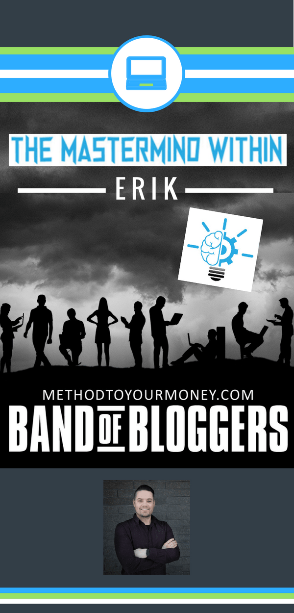 For beginners and experienced bloggers, ideas and tricks for successful writing, SEO, & tools to make money can be easy to find but hard to distill. Band of Bloggers doesn't just give the best blogging tips, but also insightful personal wisdom and ideas from the best bloggers in the business. Today's featured blogger is Erik from The Mastermind Within.